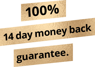 100% 14 day money back guarantee.